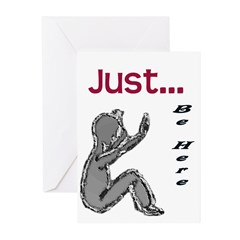 Just be here Greeting Cards (Pk of 10)