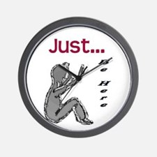 Just be here Wall Clock