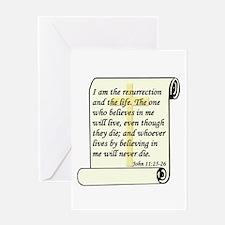 John 11:25-26 Greeting Card