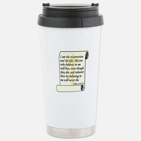 John 11:25-26 Stainless Steel Travel Mug