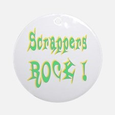 Scrappers Rock ! Ornament (Round)