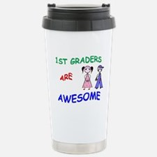 1ST GRADERS ARE AWESOME Travel Mug