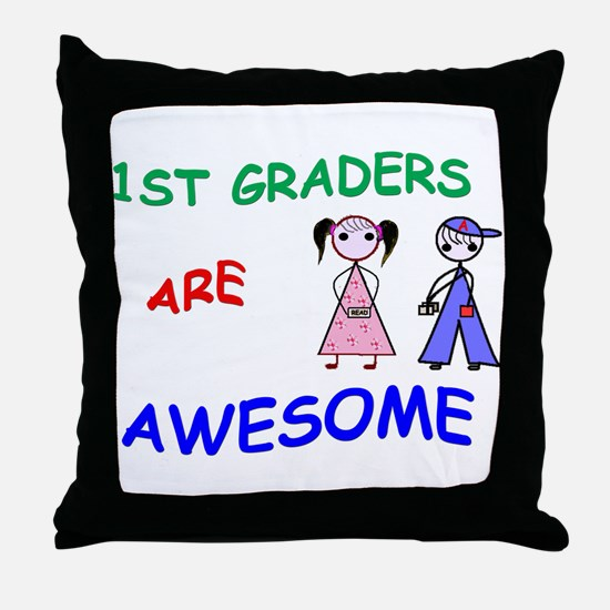1ST GRADERS ARE AWESOME Throw Pillow