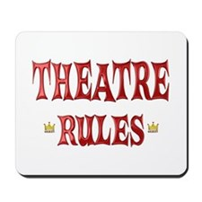 Theatre Rules Mousepad