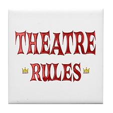 Theatre Rules Tile Coaster