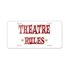 Theatre Rules Aluminum License Plate