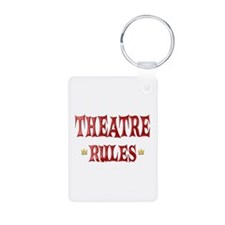 Theatre Rules Keychains