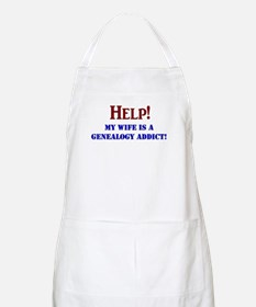 Help! My Wife Is A Genealogy Addict! Apron