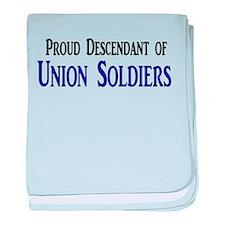 Proud Descendant Of Union Soldiers baby blanket