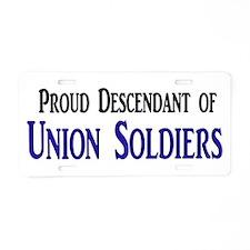 Proud Descendant Of Union Soldiers Aluminum Licens