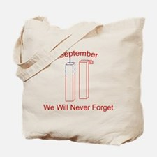 September 11th. We will never Tote Bag