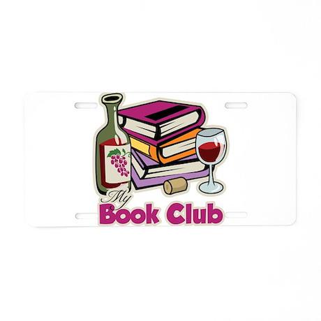 Wine: My Book Club Aluminum License Plate