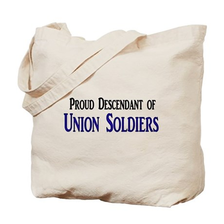 Proud Descendant Of Union Soldiers Tote Bag