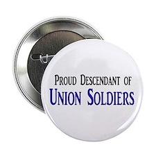 """Proud Descendant Of Union Soldiers 2.25"""" Button"""