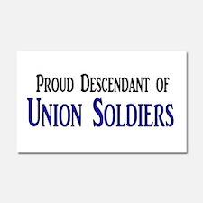 Proud Descendant Of Union Soldiers Car Magnet 20 x