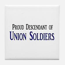 Proud Descendant Of Union Soldiers Tile Coaster