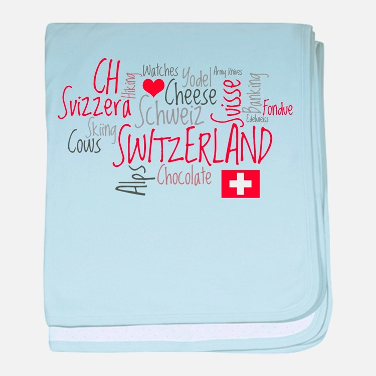You Have to Love Switzerland baby blanket