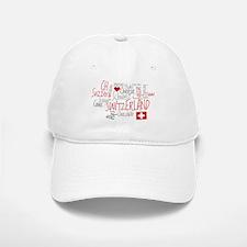 You Have to Love Switzerland Baseball Baseball Cap
