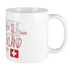 You Have to Love Switzerland Mug
