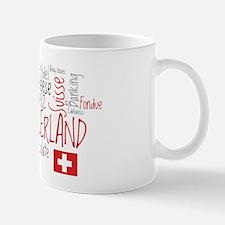 You Have to Love Switzerland Mug