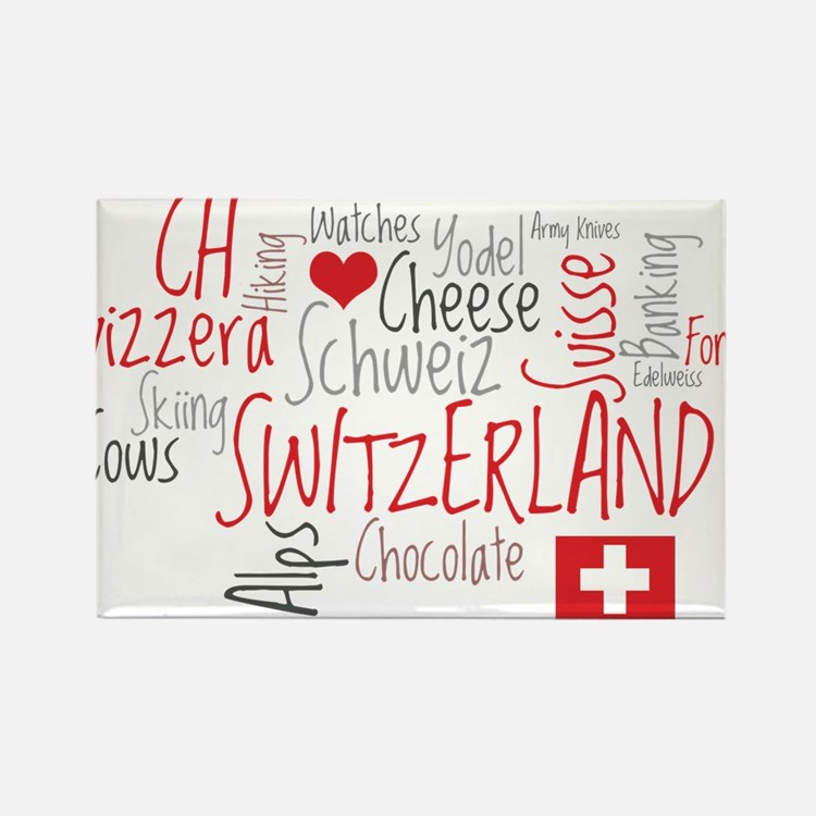 You Have to Love Switzerland Rectangle Magnet (100
