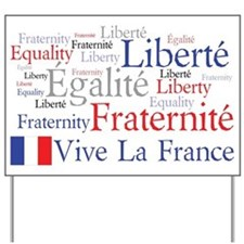 France - Liberty, Equality, F Yard Sign