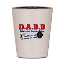 Cute Dads against daughter dating Shot Glass