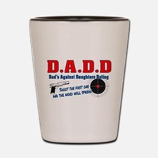 Funny Dads against daughter dating Shot Glass