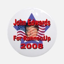 John Edwards For Runner-Up in Ornament (Round)