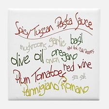 Fun Tuscan Pasta Sauce T-Shir Tile Coaster