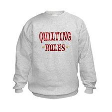 Quilting Rules Sweatshirt