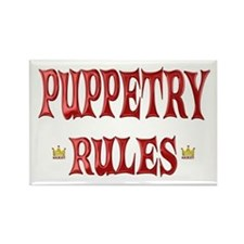 Puppetry Rules Rectangle Magnet