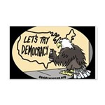 Let's Try Democracy 22x14 Wall Peel