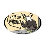 Let's Try Democracy 38.5 x 24.5 Oval Wall Peel