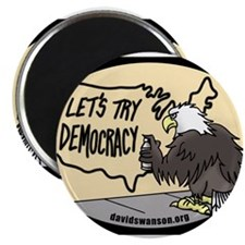 "Let's Try Democracy 2.25"" Magnet (100 pack)"