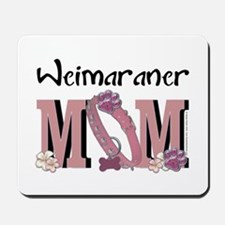 Weimeraner MOM Mousepad