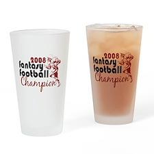 Fantasy Football Champ 2008 Drinking Glass