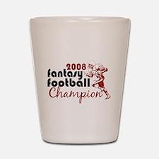 Fantasy Football Champ 2008 Shot Glass