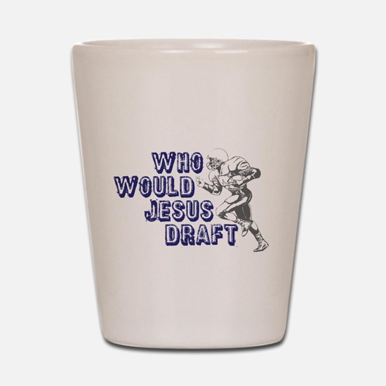 Fantasy Football Jesus Draft Shot Glass