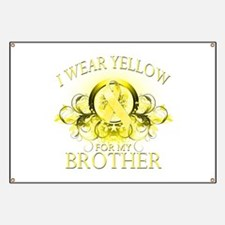 I Wear Yellow for my Brother Banner