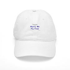 Marry Me, Fly Free Baseball Cap