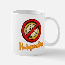 No Mental Depression Mug