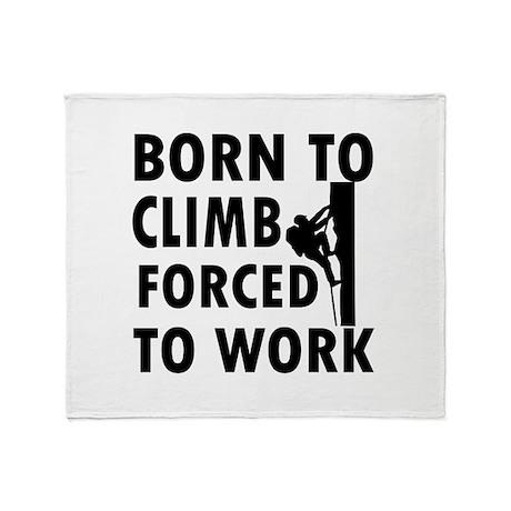 Born to Climb Throw Blanket