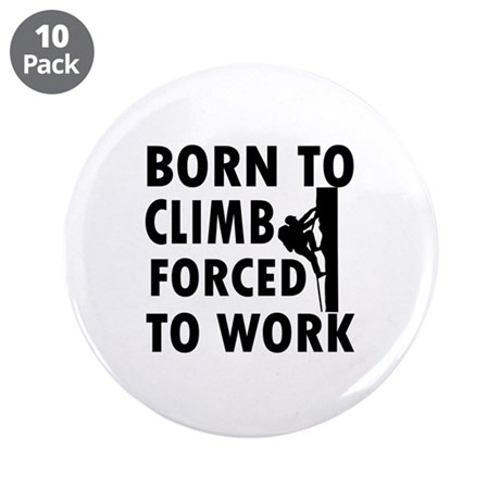 "Born to Climb 3.5"" Button (10 pack)"