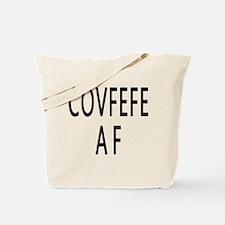 COVFEFE AF Tote Bag
