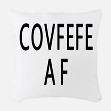 COVFEFE AF Woven Throw Pillow