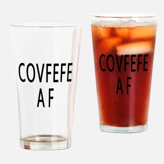 COVFEFE AF Drinking Glass
