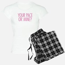 Your Pace or Mine Pink Pajamas