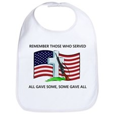 Memorial Day Some gave all .. Bib
