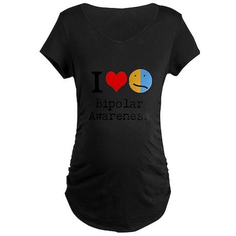 I <3 Bipolar Maternity Dark T-Shirt